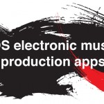 iOS all-in-one electronic music production apps roundup