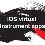iOS virtual instrument apps roundup