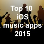 Top 10 iOS music apps of 2015 – the Music App Blog selection