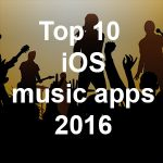 Top 10 iOS music apps of 2016 – the Music App Blog selection
